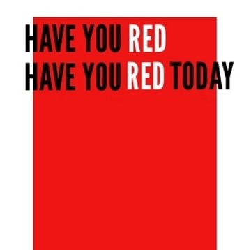 Have You RED Today w background